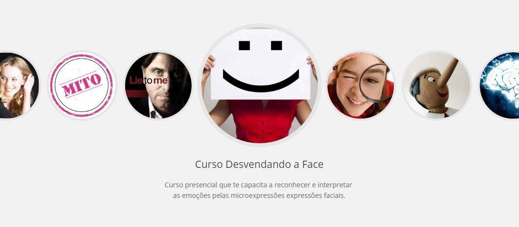 Curso Desvendando a Face - As emoções pelas expressões faciais